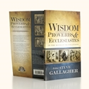 Wisdom: Proverbs & Ecclesiastes in the Richest Translations