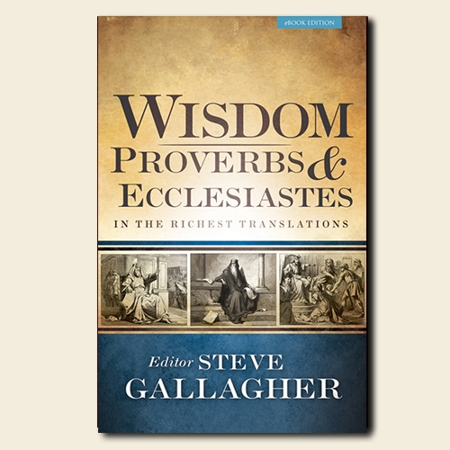 ePub - Wisdom: Proverbs & Ecclesiastes in the Richest Translations