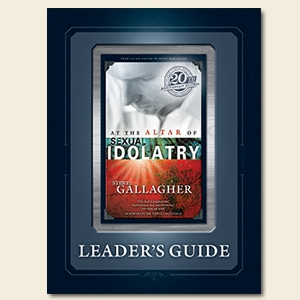At the Altar of Sexual Idolatry Leader's Guide