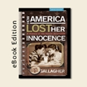 Kindle - How America Lost Her Innocence