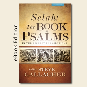 Kindle - Selah! The Book of Psalms in the Richest Translations