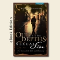 Kindle - Out of the Depths of Sexual Sin