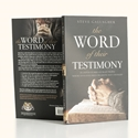 The Word of Their Testimony